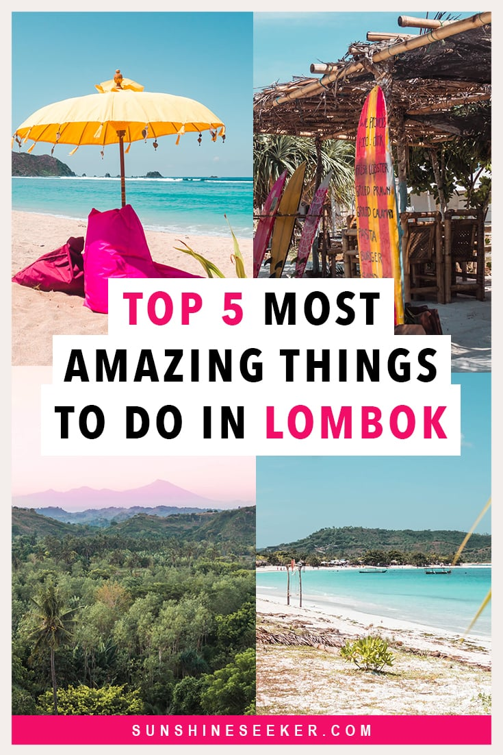 Top 5 things to do in Lombok, Indonesia. The best beaches in Lombok and the most beautiful waterfalls on the island #Lombok