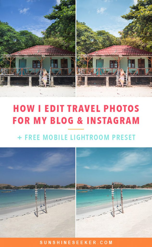 How I edit my travel photos + free Lightroom preset