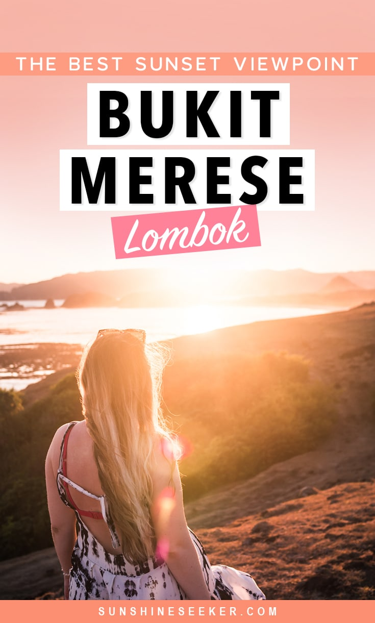 How to find Bukit Merese Hill in South Lombok. One of the best places to watch the sun set. When to go + The secret entrance. Click through to see why this is one of my favorite places on the island #lombok #indonesia #bukitmerese #travelinspo #inspiration
