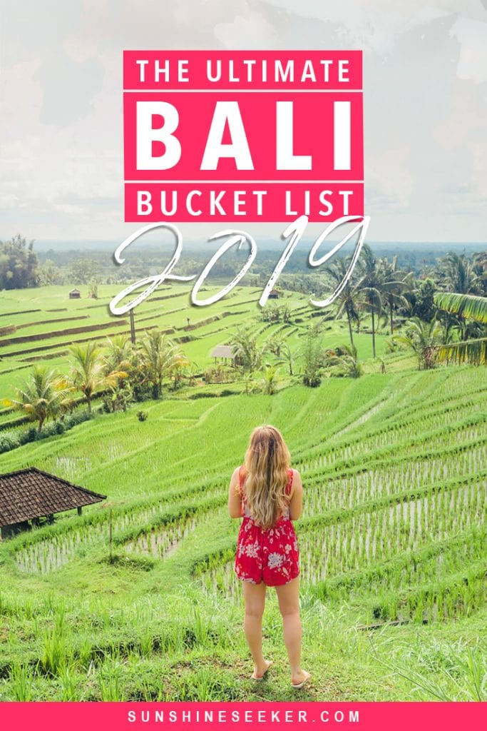 Click though for the ultimate Bali Bucket List 2019 edition. 101 places & experiences in Bali you should add to your bucket list now #bali #bucketlist #ubud #canggu #travelinspo