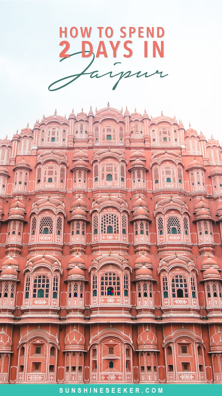 How to best spend 2 days in Jaipur - Top 12 sights & attractions