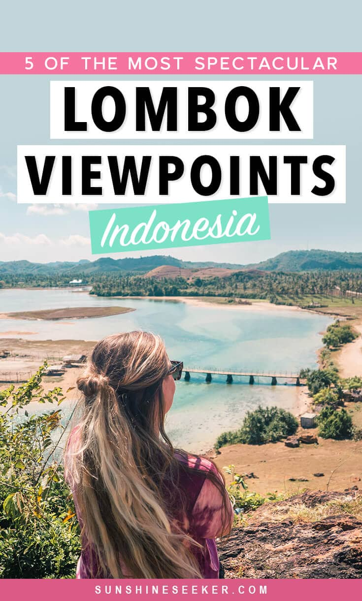 A guide to 5 of the best viewpoints close to Kuta in south Lombok, Indonesia. One of my favorite islands in the world. These views will take your breath away #lombok #kuta #indonesia #tropicalvibes #travelinspo