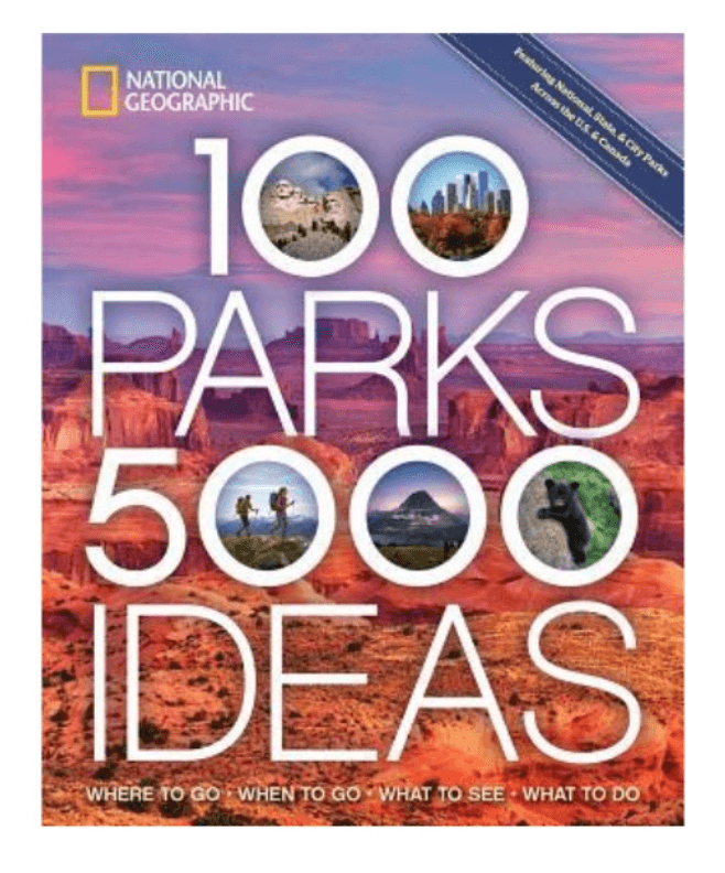 100 parks 5000 ideas National Geographic book - Best travel gift ideas under $50 that are actually useful