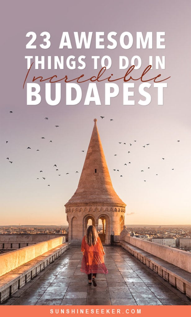Discover the most Instagrammable places in Budapest. From sunrise over Fisherman's Bastion to gorgeous sunset views at the 360 Igloo Bar. 23 sights and attractions you can't miss #budapest #hungary #fishermansbastion #igloobar #instagrammable