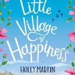 A gorgeous and uplifting romantic comedy set on the Cornish coast in England