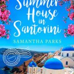 A feel-good romance for the perfect holiday escape in Santorini, Greece
