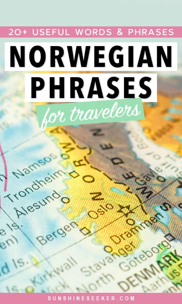 Learning a new language: 20+ useful words & phrases in Norwegian to know before you visit Norway.