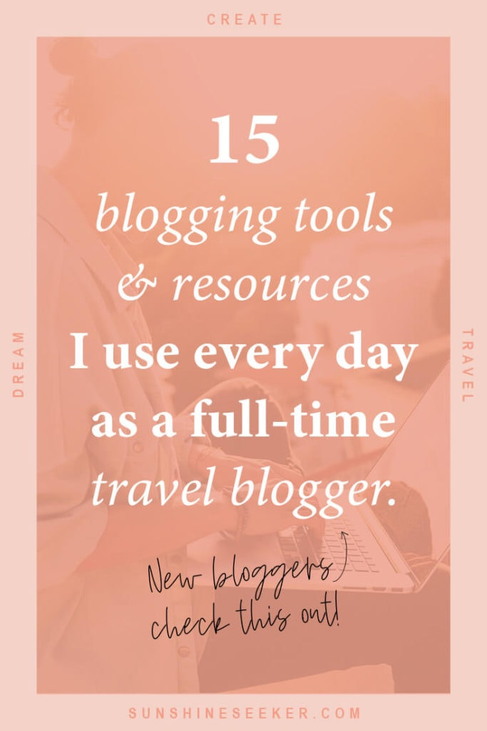 Click through for a list of the blogging tools and resources I use every day as a full-time travel blogger. These are some of the best tools out there to help you grow and monetize your blog! If you want to take your blog full time and don't know what tools to invest in, you should definitely check this out I Best blogging tools I How to monetize your blog I Grow your blog traffic I Best blogging courses