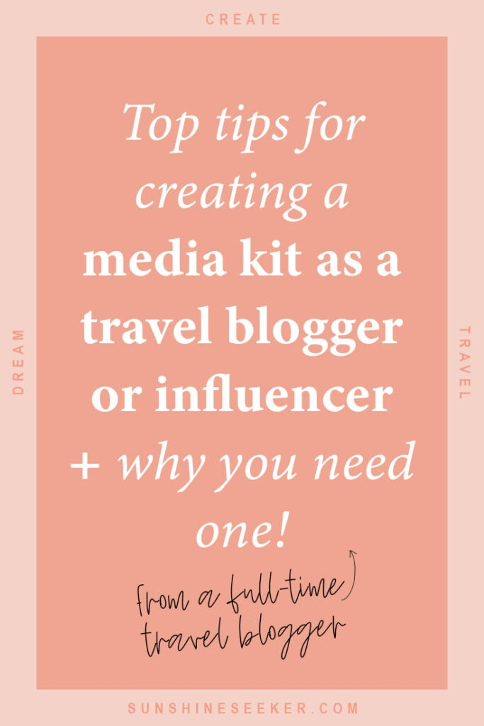 How to create a professional media kit as a travel blogger and Instagram influencer. What to include in a media kit + why you need one